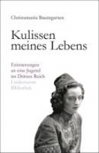 Baumgarten, Christamaria Kulissen meines Lebens