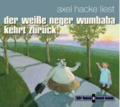 Hacke, Axel Der wei?e Neger Wumbaba kehrt zur?ck. CD