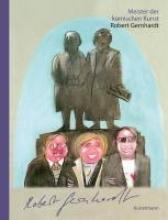 Gernhardt, Robert Meister der komischen Kunst: Robert Gernhardt