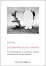 Illing, Frank Jan Mukarovsky und die Avantgarde