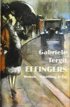 Gabriele Tergit, Effingers