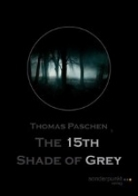 Paschen, Thomas The 15th Shade of Grey