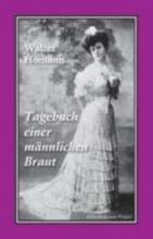 Homann, Walter Tagebuch einer männlichen Braut