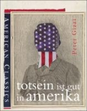 Gizzi, Peter Totsein ist gut in Amerika