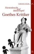 Unger, Torsten Goethes Kritiker