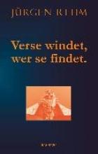 Rehm, Jürgen Verse windet, wer se findet