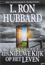 L. R. Hubbard , Scientology een Nieuwe Kijk op het Leven