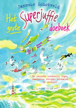 Janneke Schotveld , Het grote Superjuffie doeboek