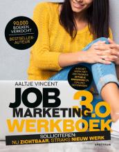 Aaltje Vincent , Jobmarketing 3.0: