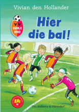 Vivian den Hollander , VV Oranje Rood - Hier die bal!