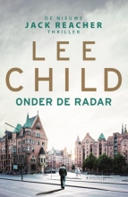 Lee Child , Onder de radar