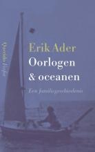 Erik Ader , Oorlogen & oceanen