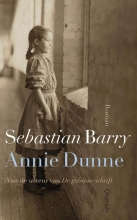 Sebastian  Barry Annie Dunne (POD)