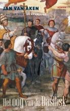 Jan van Aken Het oog van de Basilisk