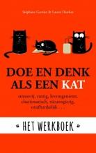Stephane  Garnier, Laurie  Hawkes Doe en denk als een kat - Het werkboek