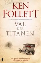 Ken  Follett Val der titanen