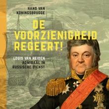 Hans van Koningsbrugge , De voorzienigheid regeert!