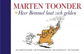 Marten  Toonder Alle verhalen van Olivier B. Bommel en Tom Poes 7 : Heer Bommel laat zich gelden