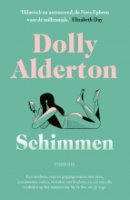 Dolly Alderton , Schimmen
