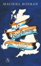 Machiel  Bosman De Roofkoning