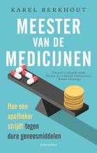 Karel Berkhout , Meester van de medicijnen