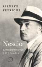 Lieneke Frerichs , Nescio: Leven en werk van J.H.F. Grönloh