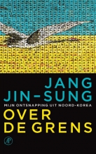 Jang  Jin-Sung Over de grens