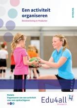 Daphne  Ariaens, Wilma  Heitbrink, Marcel  Leentvaar, Tessel  Mulder VMBO Dienstverlening en Producten Een activiteit organiseren