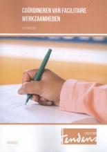 Coördineren van facilitaire werkzaamheden Theorieboek