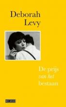 Deborah Levy , De prijs van het bestaan