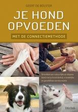Geert de Bolster , Je hond opvoeden met de connectiemethode