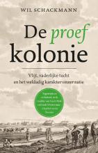 Wil  Schackmann De proefkolonie