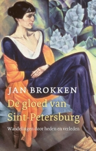Jan Brokken , De gloed van Sint-Petersburg