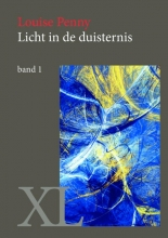Louise  Penny Licht in de duisternis - grote letter uitgave