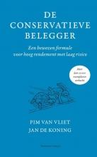 Jan de Koning Pim van Vliet, De conservatieve belegger