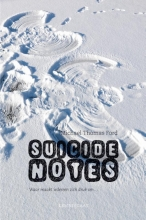 Ford, Michael Thomas Suicide Notes
