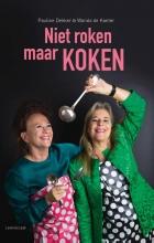 Pauline  Dekker, Wanda de Kanter Niet roken maar koken