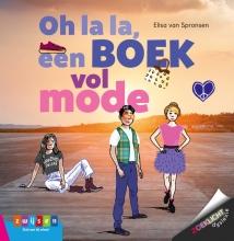 Elisa van Spronsen , Oh la la, een boek vol mode