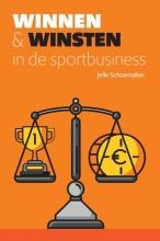 Jelle Schoemaker , Winnen & winsten in de sportbusiness