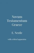 Eberhard  Nestle Novum Testamentum Graece