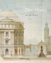 Lex van Tilborg Nooit gebouwd Den Haag