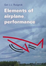 G.J.J. Ruijgrok , Elements of airplane performance