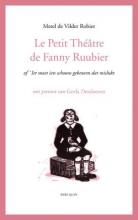 Merel de Vilder Robier Le Petit Théâtre de Fanny Ruubier of 'Ier moet iets schoons gebeuren dat mislukt