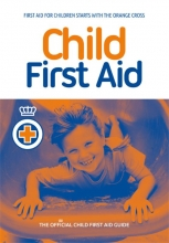 Het Oranje Kruis Child First Aid