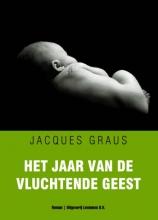 Jacques  Graus Het jaar van de vluchtende geest