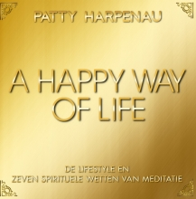 Patty  Harpenau A Happy Way of Life