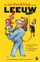 Gertjan Willems Bruno De Wever, De verbeelding van de leeuw