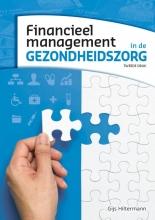 Gijs Hiltermann , Financieel management in de gezondheidszorg