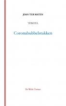 Joan Ter Maten , Coronabubbelstukken