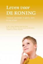 Liesbeth van Klinken- Rijneveld M.J. Kater  Christine Stam- van Gent  Elise Pater- Mauritz  Albertine Karels- van den Brink, Leven voor de Koning